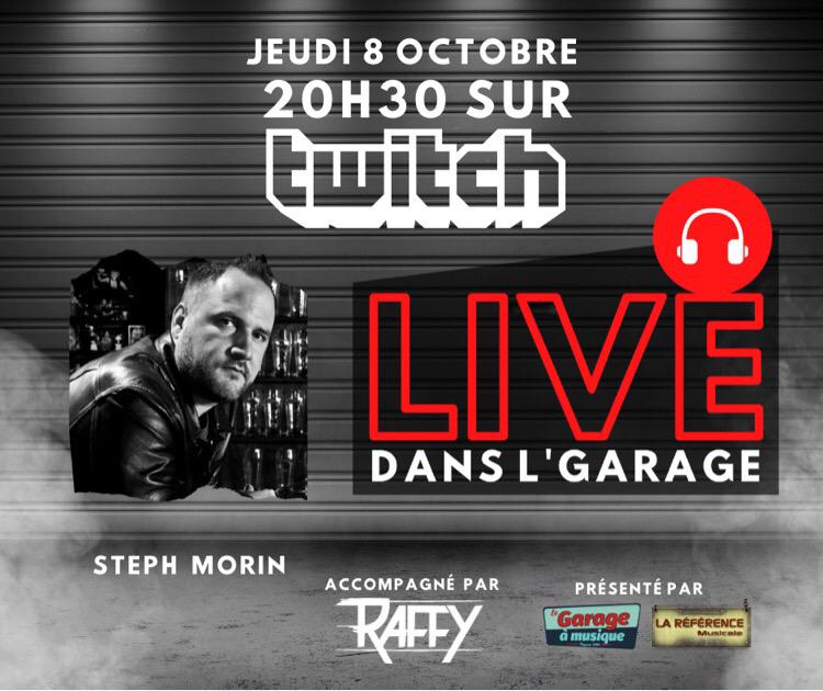 Steph Morin Live Dans l'Garage avec Raffy Octobre 2020